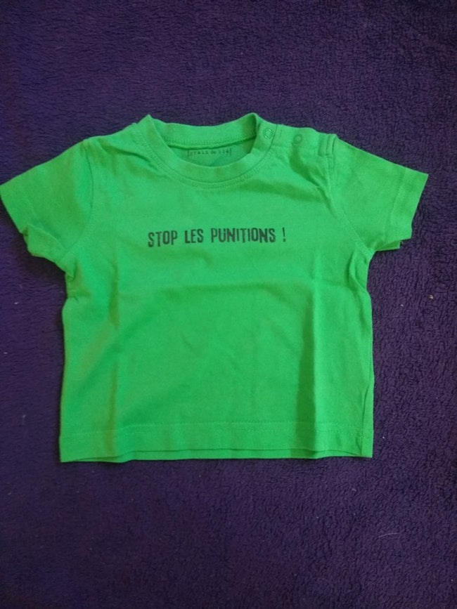 """Tee shirt taille 6 mois """"stop les punitions"""""""
