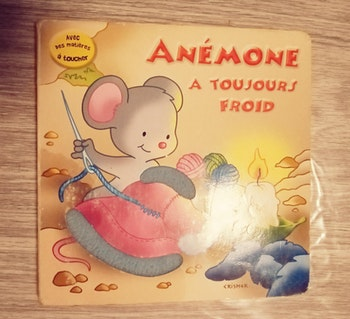 Livre Anémone a toujours froid